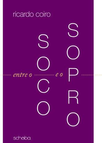 Livro Entre o Soco e o Sopro