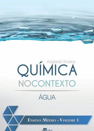Capa do livro Química no Contexto – Água