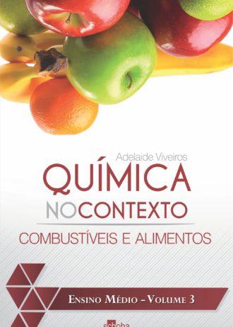 Capa do livro Química no Contexto – Combustíveis e Alimentos