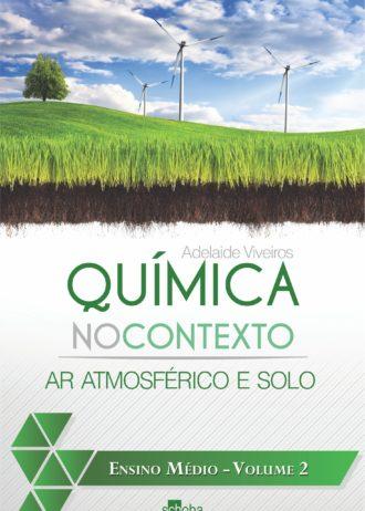 Capa do livro Química no Contexto – Ar Atmosférico e Solo